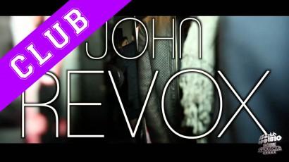 """CLUB 1810 """"JOHN REVOX"""""""
