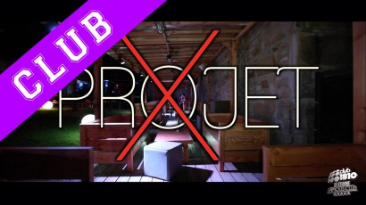 """CLUB 1810 """"PROJET X"""""""